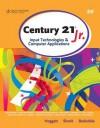 Century 21 Jr.: Input Technologies & Computer Applications - Jack P. Hoggatt, Karl Barksdale, Jon A. Shank
