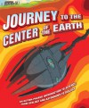 Journey to the Center of the Earth: An Action-Packed Introduction to Science, from Geology and Astronomy to Biology - Mike Goldsmith, David López, David Lopez