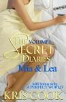 The Secret Diaries, Volume 1 MIA and Lea - Kris Cook