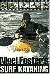 Nigel Foster's Surf Kayaking - Nigel Foster