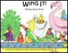 Wing It!: Riddles About Birds - Scott K. Peterson