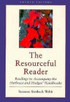 The Resourceful Reader: Readings to Accompany the Harbrace & Hodges' Handbooks - Suzanne S. Webb