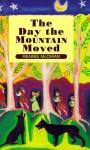 The Day the Mountain Moved - Rennie McOwan, Rennie McOwan