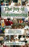 The Joy of Volunteering - Othniel J. Seiden