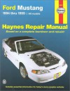 Haynes Ford Mustang: 1994 Thru 1999 - Motorbooks International, John Harold Haynes