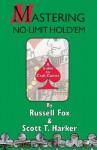 Mastering No-Limit Hold'em - Russell Fox, Scott T. Harker