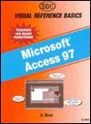 Visual Reference For Microsoft Access 97 - Henin, Jennifer Frew, Kit Bernthal, Jeffrey Kurek
