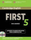 Cambridge English First 5 Self-study Pack (Student's Book with Answers and Audio CDs (2)): Authentic Examination Papers from Cambridge ESOL (FCE Practice Tests) - Cambridge ESOL