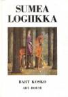 Sumea logiikka - Bart Kosko, Kimmo Pietiläinen