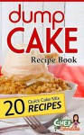 Dump Cake Recipe Book - Chef Goodies