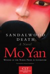 Sandalwood Death: A Novel - Mo Yan, Howard Goldblatt