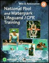 National Pool and Waterpark Lifeguard Training - Jill E. White, Jeff Ellis