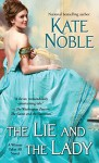 The Lie and the Lady (Winner Takes All) - Kate Noble
