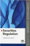 Securities Regulation: Corporate Counsel Guides - Thomas Lee Hazen, American Bar Association