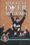Miracle Over Miami: How the 2003 Marlins Shocked the World - Dan Schlossberg