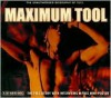 Maximum Tool: The Unauthorised Biography of Tool - Ben Graham