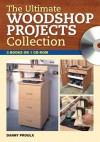 The Ultimate Woodshop Projects Collection (CD) - Danny Proulx