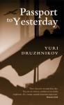 Passport to Yesterday - Yuri Druzhnikov, Thomas Moore