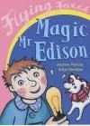 Magic Mr Edison - Andrew Melrose, Katja Bandlow