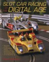 Slot Car Racing in the Digital Age - Robert Schleicher