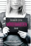 Mördermädchen: Roman - Elizabeth Little, Eva Kemper