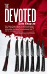 The Devoted - Eric Shapiro, John Skipp
