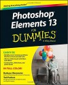 Photoshop Elements 13 For Dummies (For Dummies Series) - Barbara Obermeier, Ted Padova