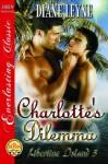 Charlotte's Dilemma [Libertine Island 5] - Diane Leyne