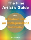 The Fine Artist's Guide to a Contract with an Independent Contractor - Tad Crawford
