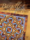 Bargello Quilts with a Twist Bargello Quilts with a Twist - Maggie Ball