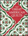 Great American Quilts, Book 1 - Leisure Arts, Leisure Arts, Oxmoor House