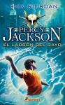 Percy Jackson 01. Ladron del rayo (Percy Jackson Y Los Dioses Del Olimpo) (Spanish Edition) - Rick Riordan