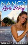 Nancy love story - ( A Beautiful Love Dating ) Short Love Story - Suzanne Somers