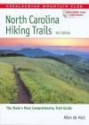 North Carolina Hiking Trails (AMC Hiking Guide Series) - Allen De De Hart