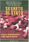 Segreto di Stato: verità e riconciliazione sugli anni di piombo - Giovanni Fasanella, Giovanni Pellegrino, Claudio Sestieri