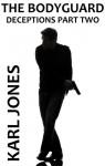 The Bodyguard - Karl Jones