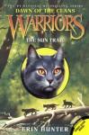 The Sun Trail (Warriors: Dawn of the Clans) - Erin Hunter, Wayne McLoughlin