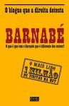 Barnabé - André Belo, Celso Martins, Daniel Oliveira, Pedro Oliveira, Rui Tavares