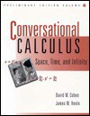Conversational Calculus: Space, Time, and Infinity, Volume 2 - David W. Cohen, James M. Henle
