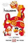 Hawkeye Vol. 3: L.A. Woman - Matt Fraction, Javier Pulido, Annie Wu