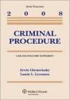 Criminal Procedure, 2008 Case and Statutory Supplement - Erwin Chemerinsky, Laurie Levenson