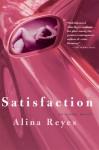 Satisfaction - Alina Reyes