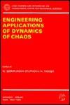 Engineering Applications of Dynamics of Chaos - Wanda Szemplinska-Stupnicka, H. Troger
