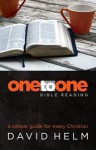 One-to-One Bible Reading: A Simple Guide for Every Christian - David Helm