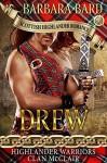 Drew (Highlanders Warriors Clan McClair #1) - Barbara Bard