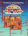 P.W. (Patrick Woodroffe) - Patrick Woodroffe