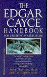 Edgar Cayce Handbook for Creating Your Future - Mark A. Thurston, Christopher Fazel