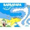 Barbapapa et les Labyrinthes - Annette Tison, Talus Taylor