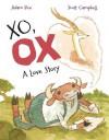 XO, OX: A Love Story - Adam Rex, Scott Campbell