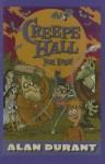 Creepe Hall Forever! - Alan Durant